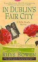 In Dublin's Fair City (Molly Murphy Mysteries, #6)
