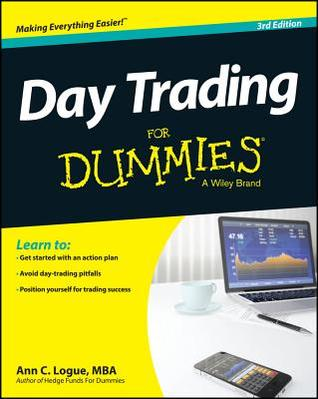 Day Trading For Dummies By Ann C Logue