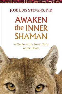 Awaken-the-Inner-Shaman-A-Guide-to-the-Power-Path-of-the-Heart
