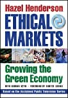 Ethical Markets: Growing the Green Economy