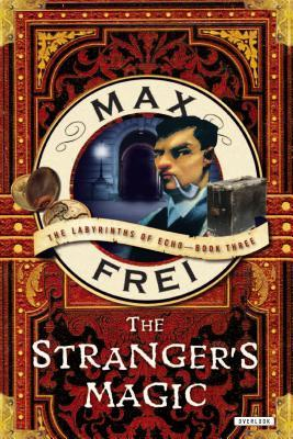 The Stranger's Magic (The Labyrinths of Echo, #3)