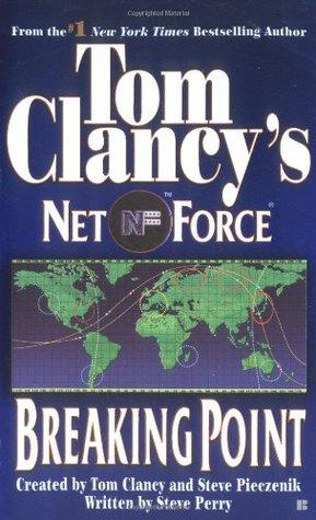 Breaking Point (Tom Clancy's Net Force, #4)