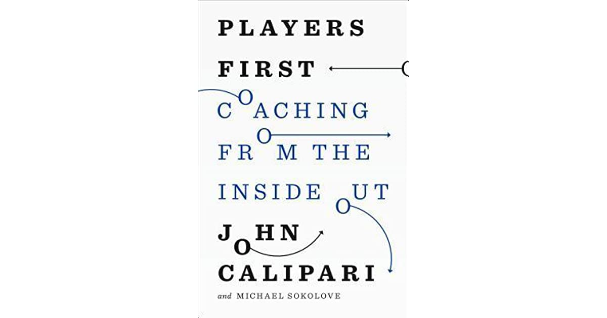 Coaching from the Inside Out Players First