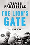 Cover image for The Lion's Gate: On the Front Lines of the Six Day War
