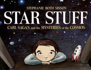 Star Stuff by Stephanie Roth Sisson