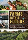 Farms with a Futu...