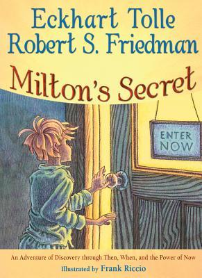 Miltons Secret An Adventure Of Discovery Through Then