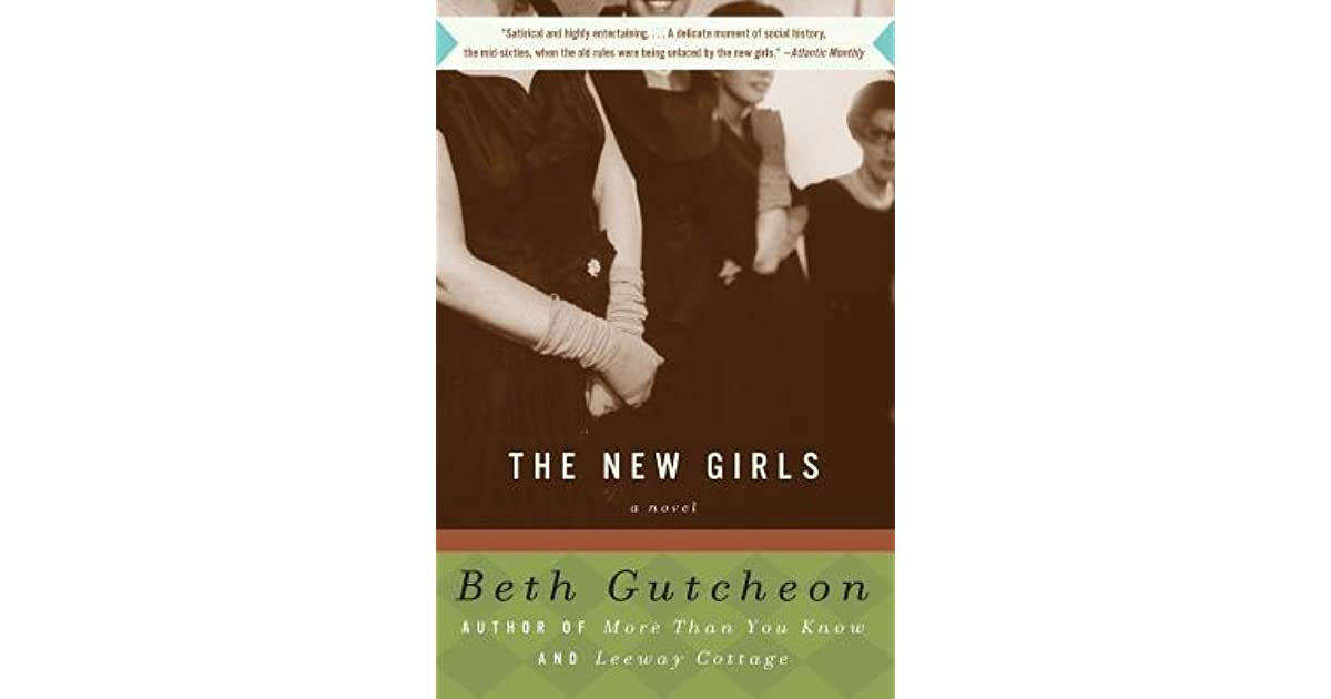 Read The New Girls By Beth Gutcheon