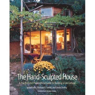 the hand sculpted house a philosophical and practical guide to rh goodreads com
