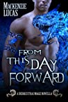 From This Day Forward (Dragon Shifters of Derkesthai Academy, #2)