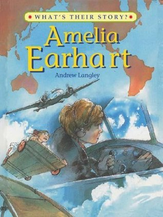 amelia earhart - what s their story