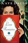 Love Remains (The Matchmakers, #1)
