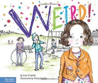 Weird!: Book 1 (The Weird! Series)