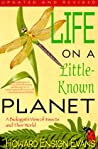 Life on a Little Known Planet