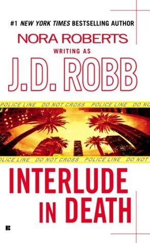 "Book Review: ""Interlude in Death"" by J.D. Robb"