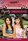 Royalty Undercover (Princess Protection Program, #2)