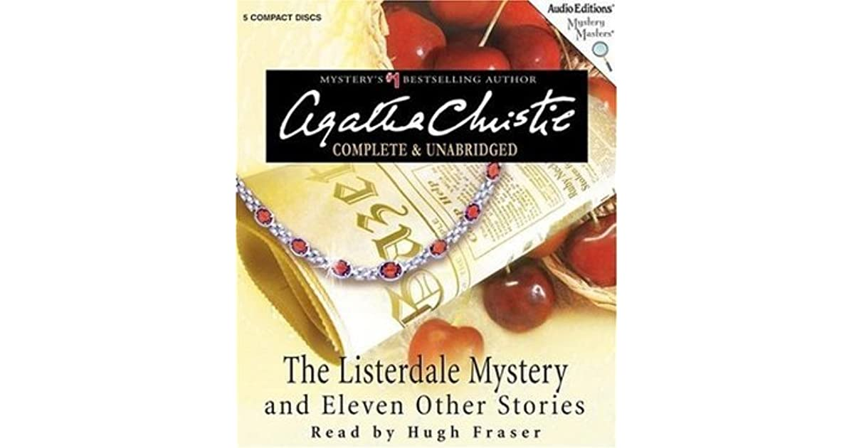 The listerdale mystery and eleven other stories by agatha christie fandeluxe Ebook collections