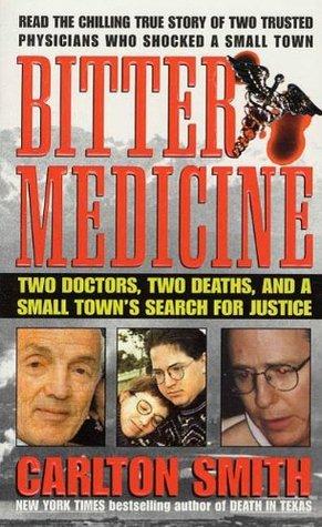 Bitter Medicine by Carlton Smith