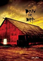 Draw the Dark