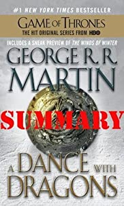 A Dance with Dragons: A Song of Ice and Fire: Book Five; Summary & Review