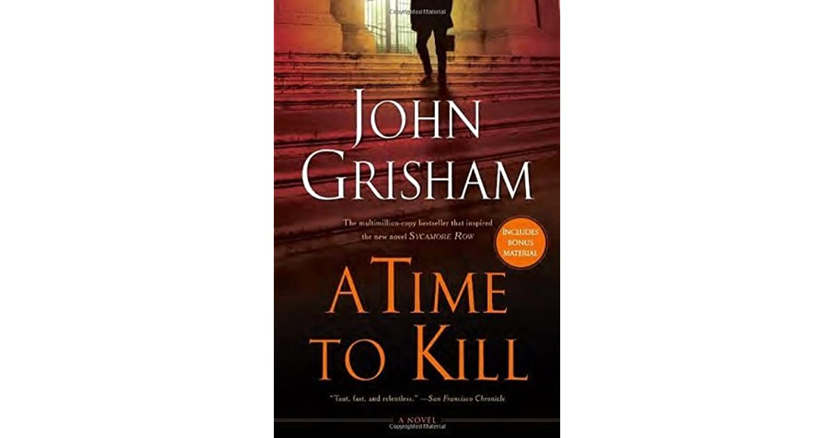 A Time To Kill Jake Brigance 1 By John Grisham