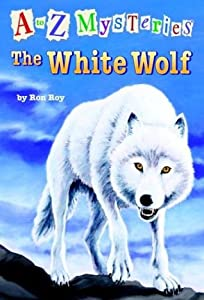 The White Wolf (A to Z Mysteries, #23)