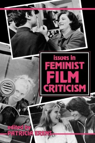 Issues In Feminist Film Criticism By Patricia B Erens