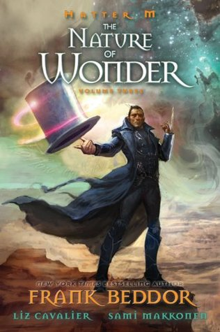 Hatter M, Volume 3: The Nature of Wonder
