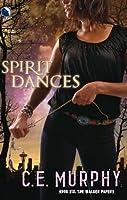 Spirit Dances (The Walker Papers)