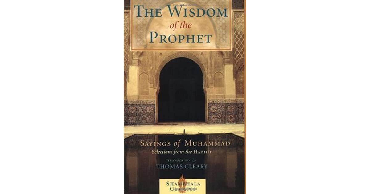 Read PDF The Wisdom of the Prophet: The Sayings of Muhammad