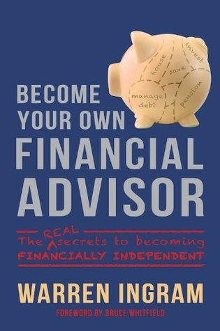 How To Become A Financial Advisor >> Become Your Own Financial Advisor The Real Secrets To Becoming