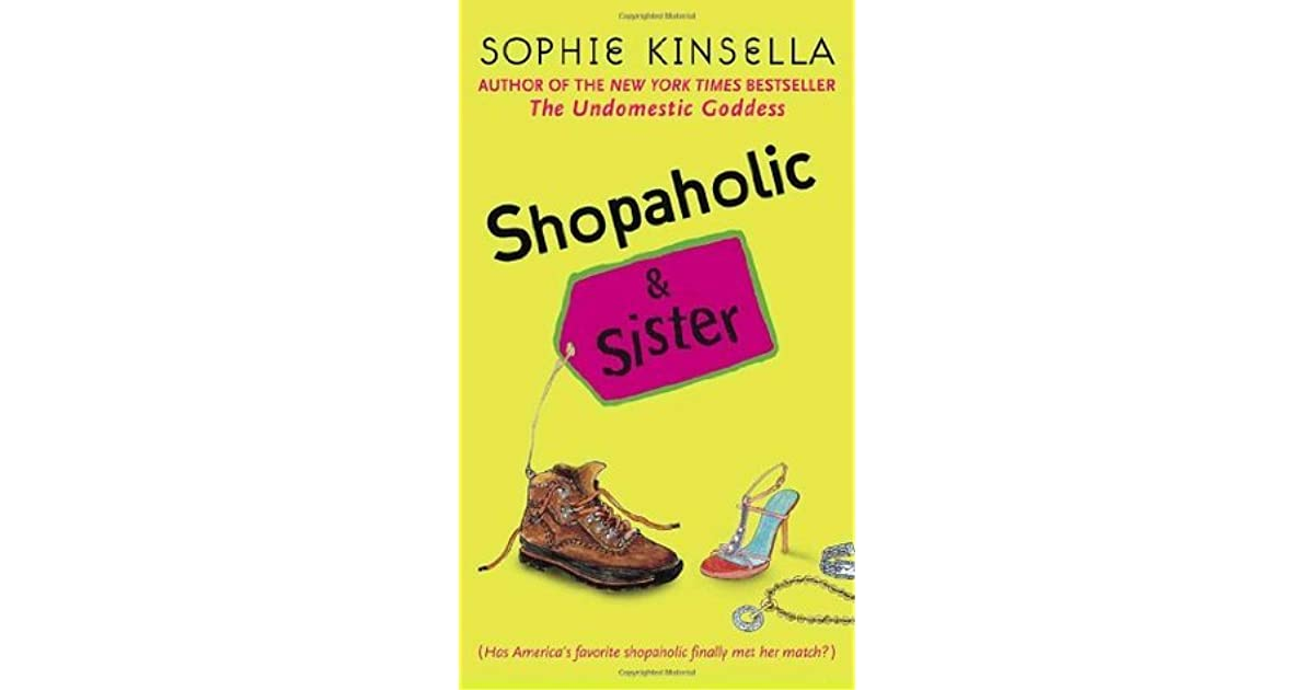 Sophie Kinsella Quote You Can Want And Want And Want But: Shopaholic And Sister (Shopaholic, #4) By Sophie Kinsella