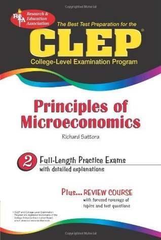 The Best Test Preparation for the CLEP: Principles of Microeconomics: 2
