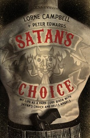 Satan's Choice by Lorne Campbell