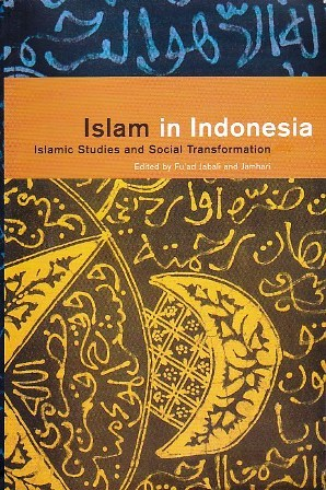 Islam in Indonesia: Islamic Studies and Social Transformation