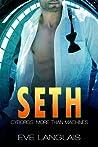 Seth (Cyborgs: More Than Machines, #5)