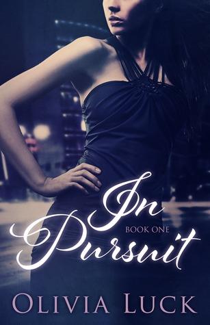 In Pursuit (Pursuit, #1)
