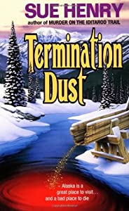 Termination Dust (Alex Jensen / Jessie Arnold, #2)