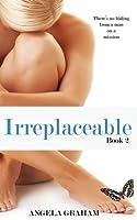 Irreplaceable (Harmony, #2)