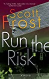 Run The Risk (Alex Delillo, #1)