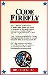 Code Firefly: America Rising Part 1