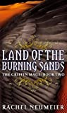 Land of the Burning Sands (Griffin Mage, #2)