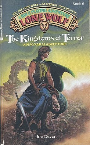 The Kingdoms of Terror (Lone Wolf, #6)