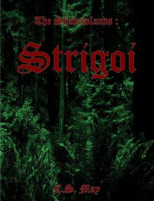The Shadowlands: Strigoi