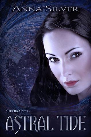Astral Tide (Otherborn, #2)