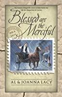 Blessed Are the Merciful (Mail Order Bride, #4)