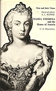 Maria Theresa and the House of Austria