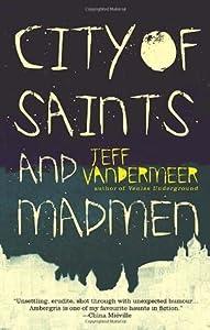 City of Saints and Madmen (Ambergris, #1)