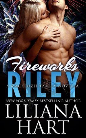Riley: Fireworks (The MacKenzie Family, #3.5)