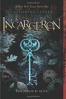 Incarceron (Incarceron, #1)
